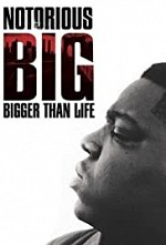 Watch Notorious B.I.G. Bigger Than Life