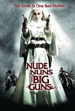 Watch Nude Nuns with Big Guns
