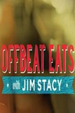 Watch Offbeat Eats with Jim Stacy