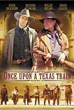 Watch Once Upon a Texas Train