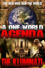 Watch One World Agenda: The Illuminati