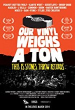 Watch Our Vinyl Weighs a Ton: This Is Stones Throw Records