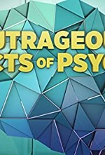 Watch Outrageous Acts of Psych