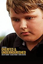 Watch Overfed & Undernourished