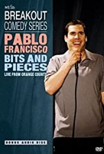 Watch Pablo Francisco: Bits and Pieces - Live from Orange County