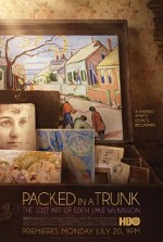 Watch Packed In A Trunk: The Lost Art of Edith Lake Wilkinson