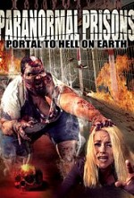 Watch Paranormal Prisons: Portal to Hell on Earth