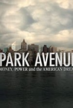 Watch Park Avenue: Money, Power and the American Dream
