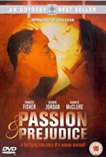 Watch Passion and Prejudice