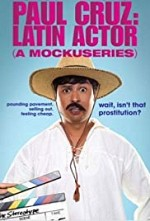 Watch Paul Cruz: Latin Actor