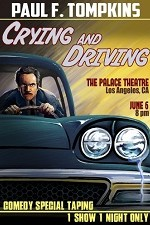 Watch Paul F. Tompkins: Crying and Driving