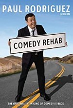 Watch Paul Rodriguez & Friends: Comedy Rehab