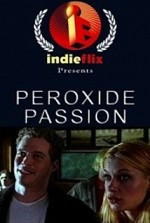 Watch Peroxide Passion