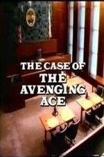 Watch Perry Mason: The Case of the Avenging Ace