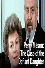Watch Perry Mason: The Case of the Defiant Daughter
