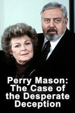Watch Perry Mason: The Case of the Desperate Deception