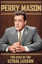 Watch Perry Mason: The Case of the Lethal Lesson