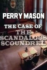 Watch Perry Mason: The Case of the Scandalous Scoundrel