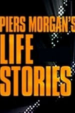 Watch Piers Morgan's Life Stories