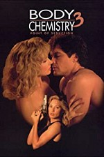 Watch Point of Seduction: Body Chemistry III