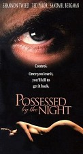 Watch Possessed by the Night