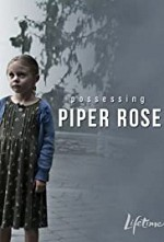 Watch Possessing Piper Rose