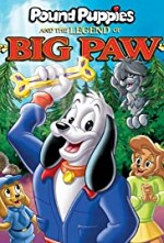 Watch Pound Puppies and the Legend of Big Paw