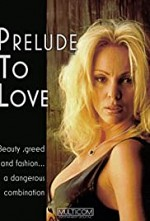 Watch Prelude to Love