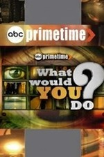 Watch Primetime: What Would You Do?