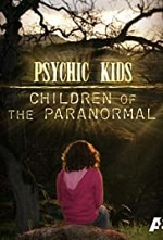 Psychic Kids: Children of the Paranormal SE