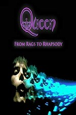 Watch Queen: From Rags to Rhapsody