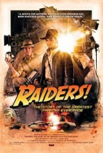 Watch Raiders!: The Story of the Greatest Fan Film Ever Made