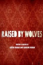 Watch Raised by Wolves