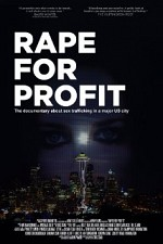 Watch Rape For Profit