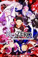 Re: Zero - Starting Life in Another World S0E0