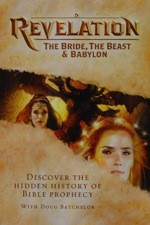 Watch Revelation: The Bride, the Beast & Babylon