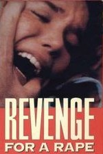 Watch Revenge for a Rape
