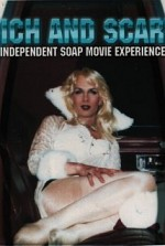 Watch Rich and Scary: Independent Soap Movie Experience
