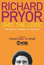 Watch Richard Pryor: Omit the Logic
