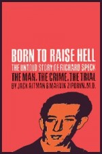 Watch Richard Speck: Born to Raise Hell