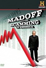 Watch Ripped Off: Madoff and the Scamming of America