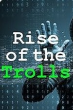 Watch Rise of the Trolls