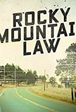Watch Rocky Mountain Law