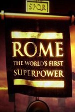 Watch Rome: The World's First Superpower