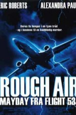 Watch Rough Air: Danger on Flight 534