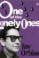 Watch Roy Orbison: One of the Lonely Ones
