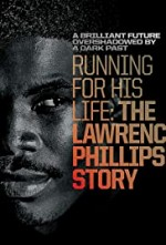 Watch Running for His Life: The Lawrence Phillips Story