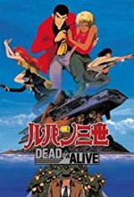 Watch Rupan sansei: Dead or Alive