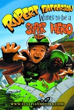 Watch Rupert Patterson Wants to be a Super Hero