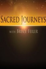 Watch Sacred Journeys with Bruce Feiler